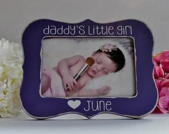 Gift for Dad Gift for Daddy Daddys Little Girl Picture Frame for Dad Father Gift Fathers Day Gift Personalized Picture Frame 4x6