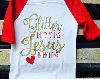 Glitter in my Veins, Jesus In my Heart kids Baseball tshirt