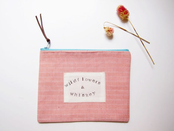 Wildflowers and Whiskey small zip pouch eco conscious makeup bag upcycled hand stamped organizer funny quote gift for her stocking stuffer