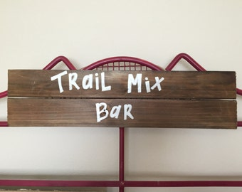 Trail Mix Bar Sign | Wedding, party, home decor