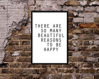 Reasons to be happy.