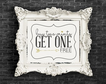 Buy 2 Get 1 FREE- BOGO.  Print Sale