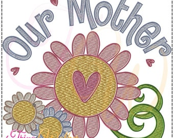 Our Mother 1 Machine Embroidery Design 4x4
