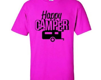 Funny Camping T-shirt, Happy Camper T-shirt , Happy Camper Shirt, Funny Camping Shirt