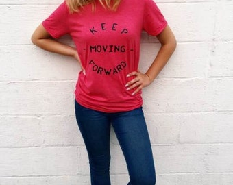 Keep Moving Forward Boutique Soft Style Tee, Inspiriational tee