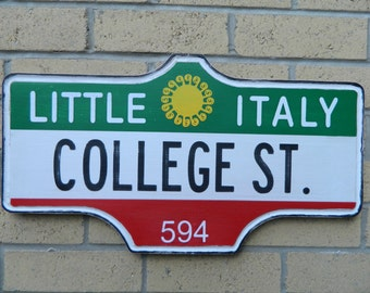 Toronto Street Sign - Little Italy