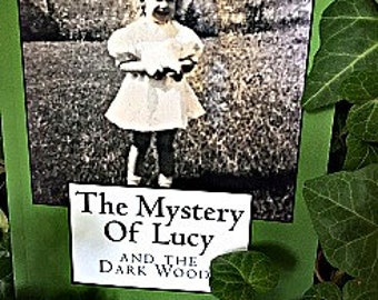 The Mystery Of Lucy by D. Diana Kosmoski