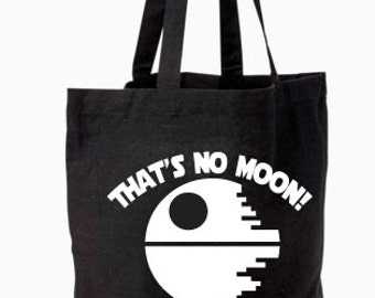 That's No Moon, Death Star Star Wars Tote Bag hand screen printed, Computer Bag, Grocery Bag, Death Star