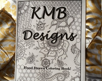 Adult Coloring book by:KMB Designs 9x12 Hand Drawn