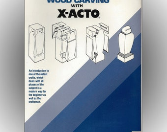 Wood Carving with X-Acto 1979 Softcover Craft Book