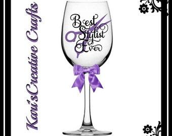 Best Stylist Ever, Hair Stylist Wine Glass, Stylist Wine Goblet, Hair Stylist Gift
