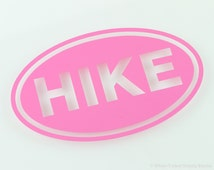 HIKE OVAL Decal - Vehicle Decal - Car Window Decal - Vehicle Sticker - White Oval - Hiking Decal - Hiker Sticker - Trecking Decal - Walking