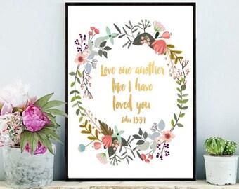 Love One Another, Printable Art, Bible Verse, Scripture  Print, John 13:34, Inspirational Print,  Wall Art, instant  Download