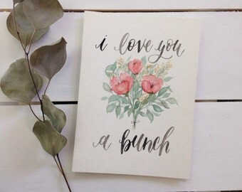 I Love You a Bunch Card