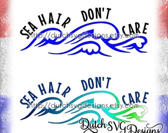 """Text cutting file """"Sea hair don't care"""", in Jpg Png Studio3 SVG EPS DXF, for Cricut & Silhouette studio, cap hat t-shirt wave waves ocean"""