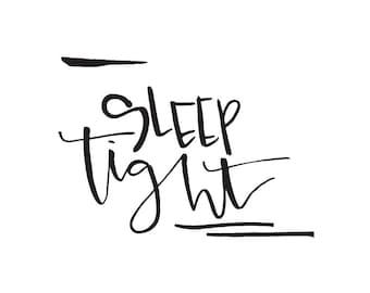 sleep tight - black watercolor calligraphy nursery printable - download - digital print - instant download