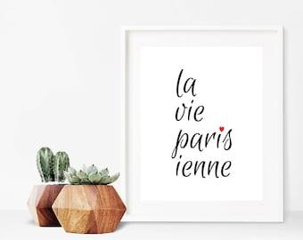 Paris Decor Bedroom, La Vie Parisienne, Paris Wall Art Decor, French Quote, Black and White Prints, French Decor, Paris Art, Paris Print