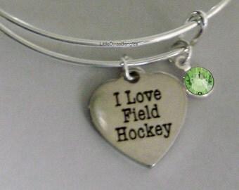 I Love FIELD HOCKEY Bangle Bracelet Personalize W/ Birthstone Drop / Gift For Her - Trendy - Sports Bangle Under Twenty / Usa   H1