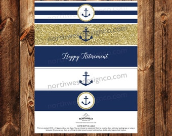 DIGITAL Nautical Gold Navy Water Bottle Labels Anchor Happy Retirement Printable Bride to Be Digital Files Retiree Party Decoration