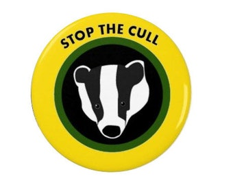Stop The  Cull - Pin Back Badge/Magnet - Badgers - Political - Activism