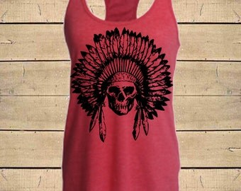 SKULL HEADDRESS Tank. Native American, Indian Tank, Skull Tank, Tribal Tank, Country Shirts, Womens (Fitted Style) Tri-Blend Racerback Tank
