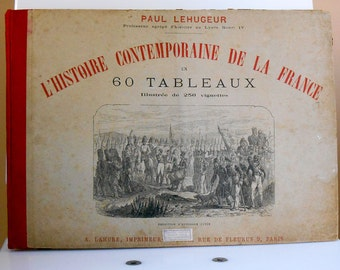 Old book - the contemporary history of the France in 60 tables - Paul Lehugeur