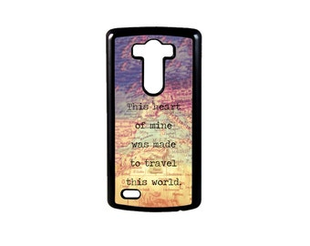 Made To Travel Quote for LG G6, G6 case, Lg G5 Case, Lg G5, LG G4, LG G3, G4 case