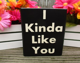 i kinda like you quotes - photo #33