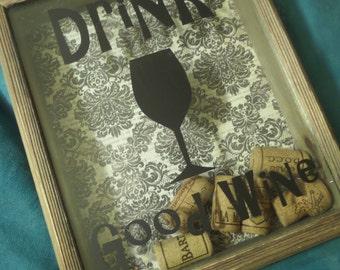 Drink Good Wine Shadowbox