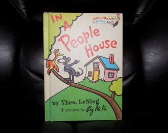 1972 1st ed. IN A PEOPLE HOUSE by Theo. LeSieg /Dr Seuss