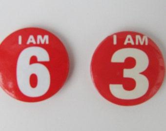Vintage Retro 1980s Birthday Age Badges I am 6 and I am 3