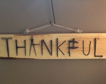 """Recycled metal and wood """"Thankful"""" sign"""