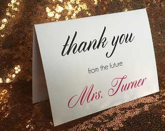 Thank you card from the future Mrs.~~Bridal Shower,Wedding