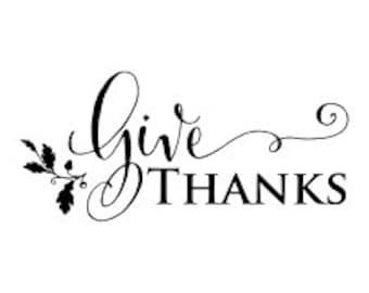 DIY Give Thanks VINYL DECAL, Give Thanks Diy Sign,  Give Thanks Wood Sign Decal, Give Thanks Sign