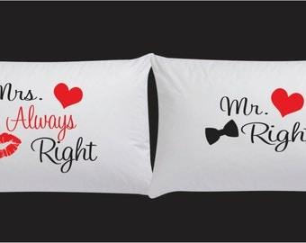 Mr Right & Mrs Always Right Pillow Case Set Wedding Gift