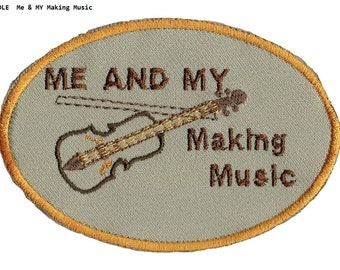 Fiddle Iron On Patch  Me and My Fiddle Making Music