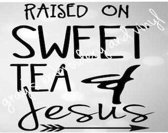 sweet tea & jesus svg dxf