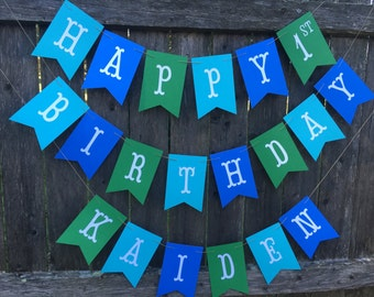 Happy Birthday banner. Personalized birthday banner. Boy birthday banner. Blue and Green Party decor.