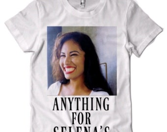 Anything for Selenas Tee