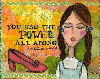 You Had the Power All Along -  Glinda the Good Witch