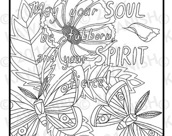 stubborn & fierce butterfly flower inspirational adult coloring page gift wall art