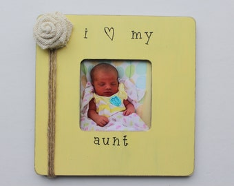 Aunt Photo Frame Yellow Picture Frame Favorite Aunt Frame Rustic Picture Frame