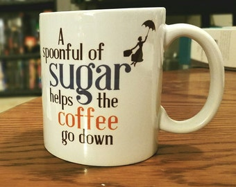 A Spoonful of Sugar Mug
