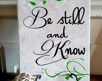 Be Still and Know Ceramic Tile with Vinyl