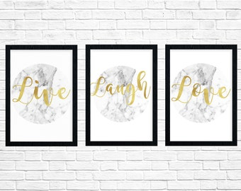 Set 3 marble and gold foil effect digital prints. Live laugh love. Inspirational motivational quotes. Poster/decor. A4 A3 8x10 6x4 any size