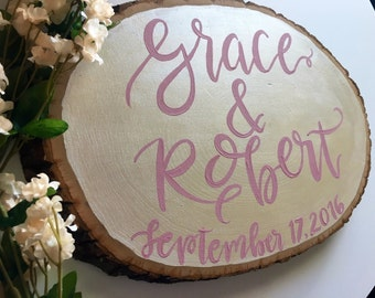 Custom Wedding sign/ gift/ bride & groom names and date on wood slice