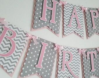 Pink and Grey Birthday Banner, Happy Birthday Banner, Pink and Gray Birthday Banner, Birthday Banner, Happy 1st Birthday, Happy Birthday