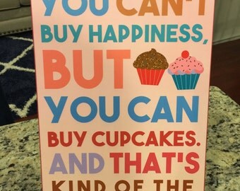 Cupcake Happiness Wood Sign