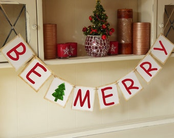 Be Merry banner, Christmas banner sign