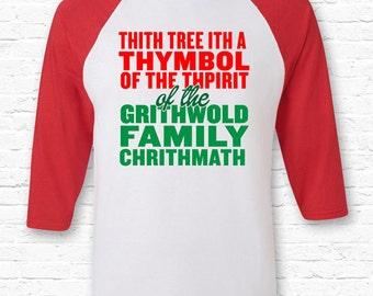 Griswold Lisp Sap Quote Christmas Vacation Movie Raglan American Apparel 3/4 Sleeve Clark Griswold Family Christmas Thymbol XMAS Gift TF-53